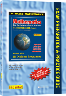 Mathematics HL Core EXAM PREPARATION & PRACTICE GUIDE (3rd edition)