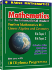 Further Mathematics HL: Linear Algebra and Geometry