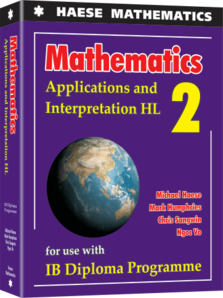 Mathematics: Applications and Interpretation HL – Haese