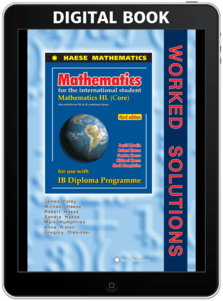 Mathematics HL Core WORKED SOLUTIONS (3rd edition)