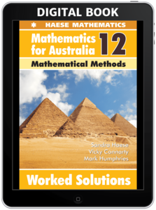 Mathematics for Australia 12 Mathematical Methods WORKED SOLUTIONS