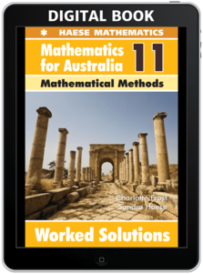 Mathematics for Australia 11 Mathematical Methods WORKED SOLUTIONS