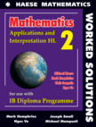 Mathematics: Applications and Interpretation HL WORKED SOLUTIONS