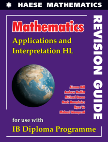 Mathematics: Applications and Interpretation HL REVISION GUIDE